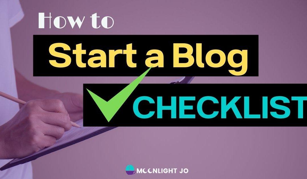 Start a Blogging Business: 52-Step Checklist